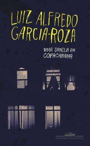 janela em copacabana uma  de luiz alfredo garcia roza compan