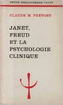 janet, freud et la psychologie clinique