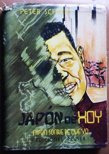 japón de hoy / peter schmid