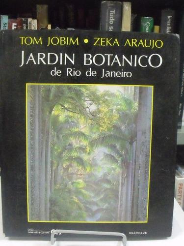 jardin botanico de rio de janeiro - tom jobim/ zeka araujo