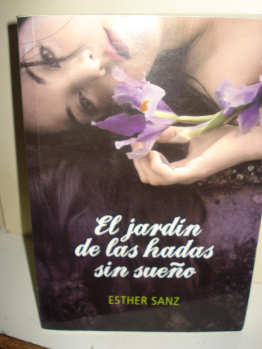 Jardin De Las Hadas Sin Sueño- Esther Sanz - $ 450,00