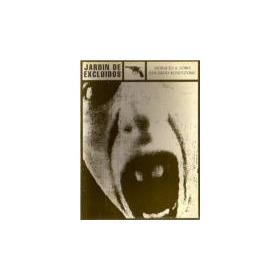 Jardín De Los Excluidos- Rosenzvaig/ Lobo - Armas De La Crit