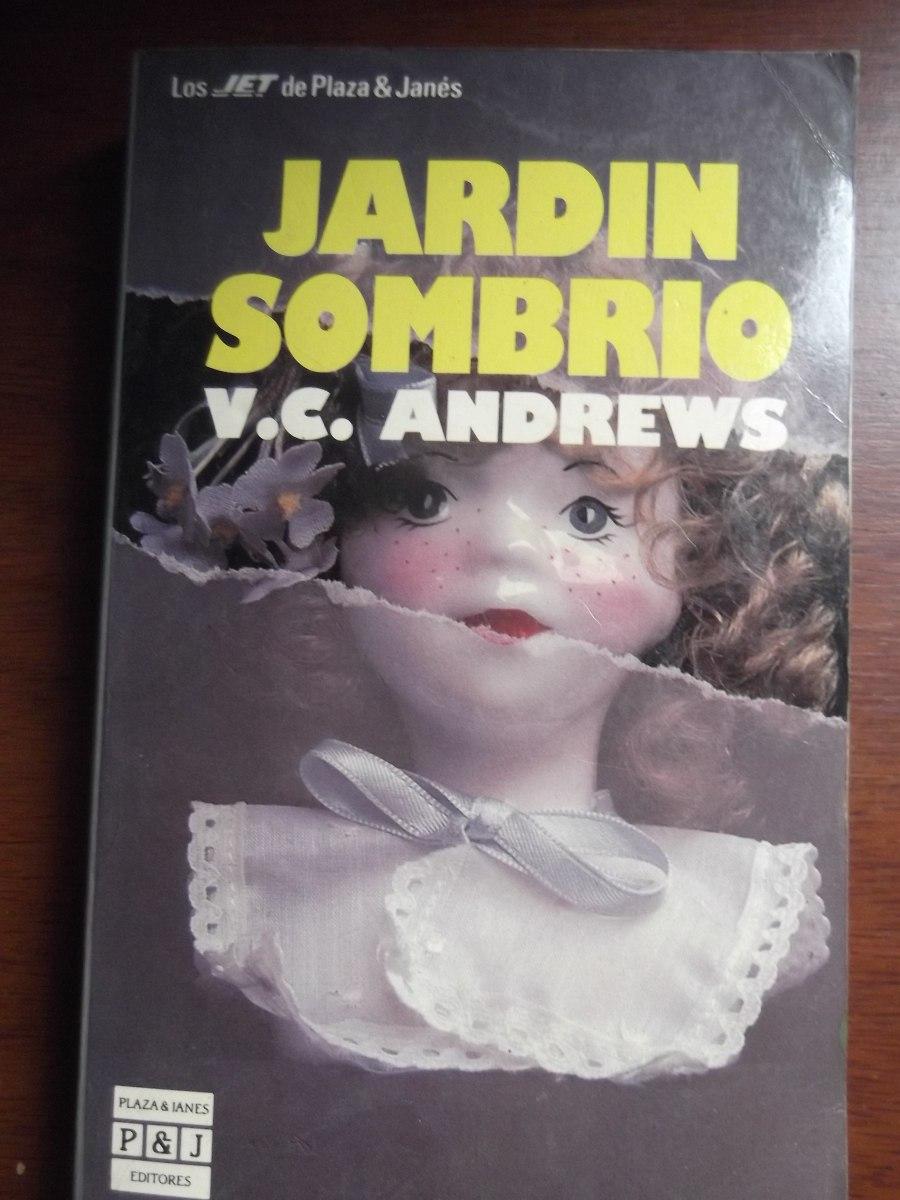 Jardin Sombrio V C Andrews Saga Flores En El Atico Bs 15 000 00