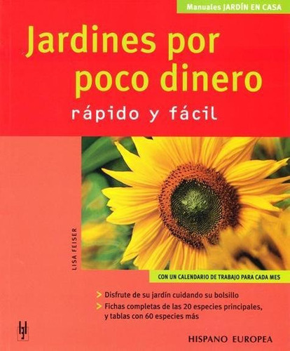jardines por poco dinero, feiser, hispano europea