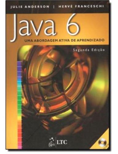 java 6 - uma abordagem ativa de aprendizado