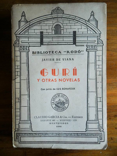 javier de viana  guri y otras novelas  biblioteca rodo
