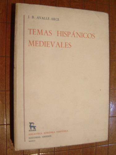 j.b. avalle-arce, temas hispánicos medievales. gredos 1974