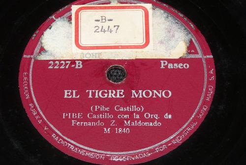 jch- pibe castillo la botella seca / el tigre mono 78 rpm