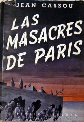 jean cassou las masacres de paris historia francia no envio