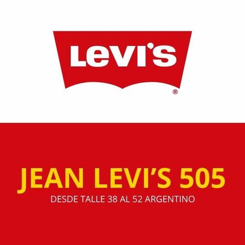 jean levis (levi`s) 505 - envio a todo el pais en el dia!!!