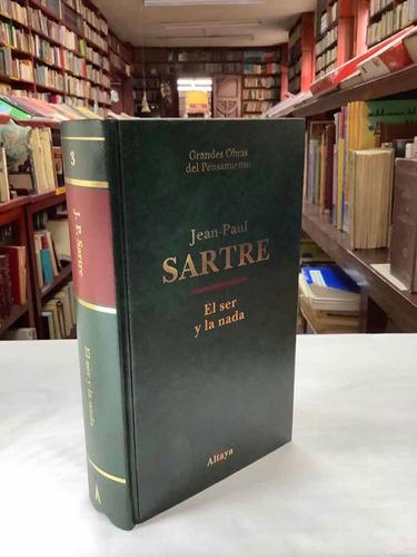 jean paul sartre - el ser y la nada - existencialismo -