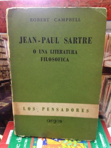 jean-paul sartre o una literatura filosófica - r. campbell