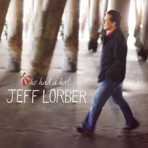 jeff lorber ¿¿ he had a hat - importado usa