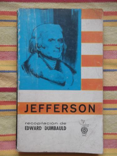 jefferson pensamiento político recopilación de e. dumbauld