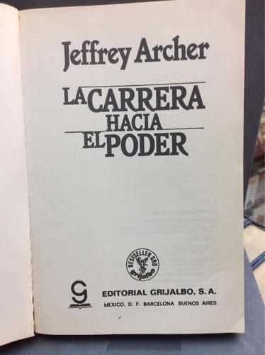 jeffrey archer. la carrera hacia el poder