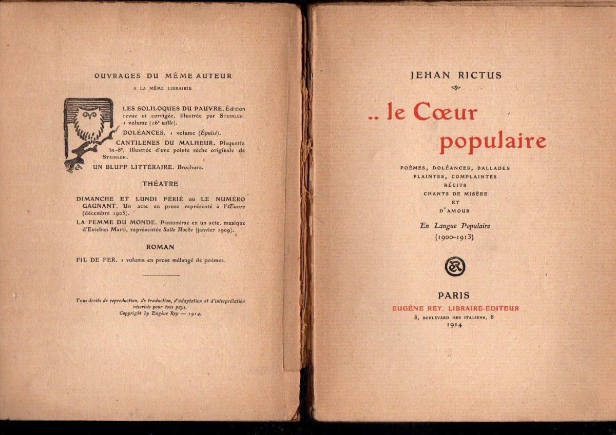 Jehan Rictus Le Coeur Populaire 1ra Edición Manuscrita 650000