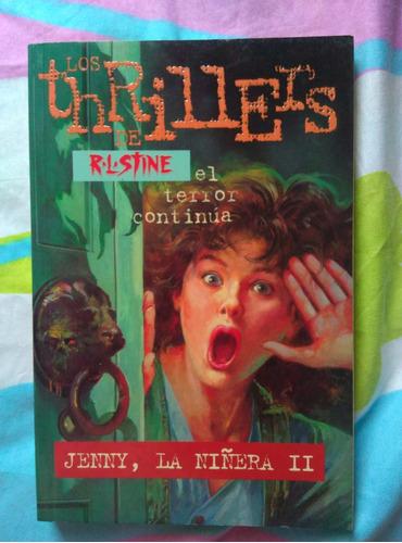 jenny, la niñera 2, los thrillers de r.l. stine.