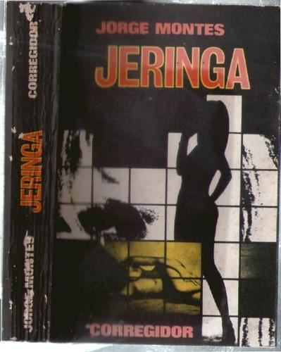 jeringa - jorge montes