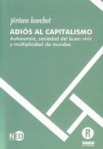 jerome baschet - adiós al capitalismo. nuevo. microcentro