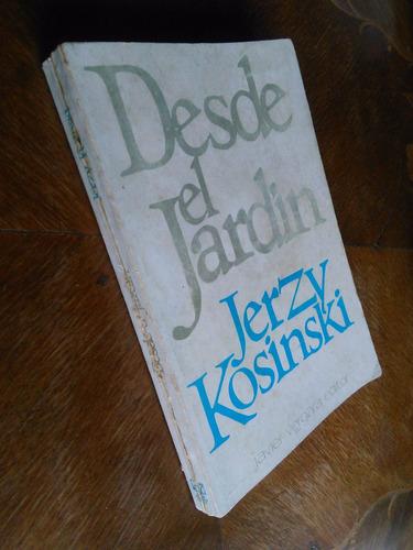 jerzy kosinski - desde el jardín