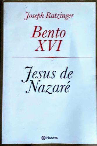 jesus de nazaré (1ª parte, por bento xvi)