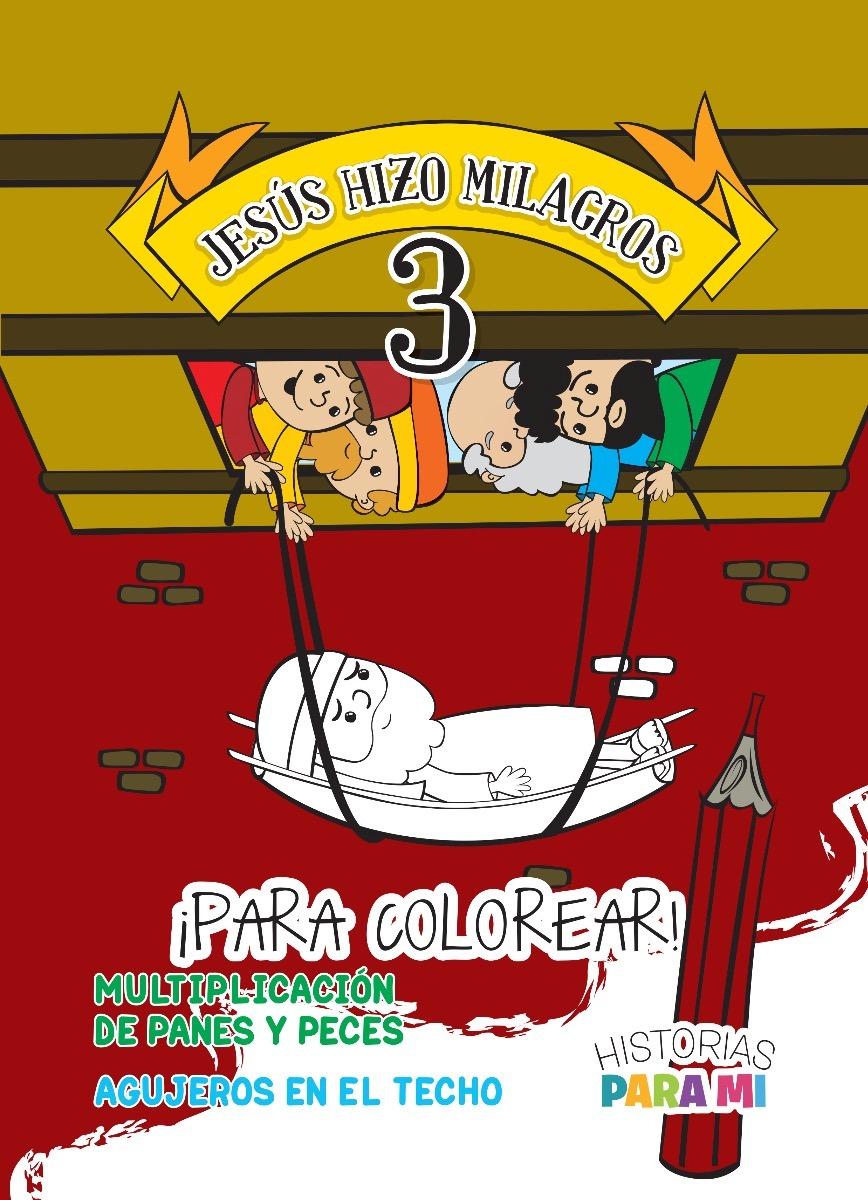 Jesús Hizo Milagros 3 · Para Colorear - $ 89,00 en Mercado Libre