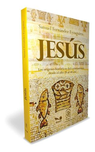 jesús los origenes historicos