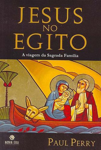 jesus no egito mistérios infância família cristo apócrifos