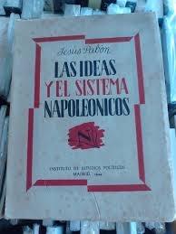 jesus pabon las ideas y el sistema napoleonicos 1944