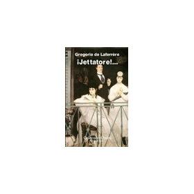 Jettatore - Gregorio De La Laferrere