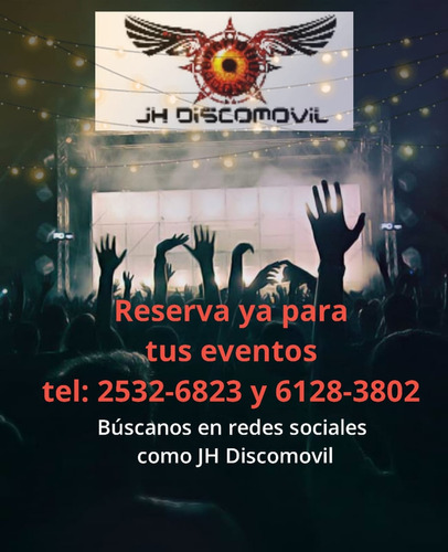 jh discomovil, karaoke, publicidad, fiestas y mas.