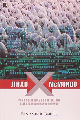 jihad x mcmundo de barber benjamin r