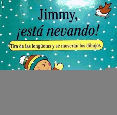 jimmy, está nevando(libro infantil)