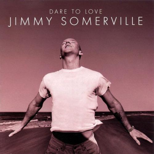 jimmy somerville dareto love cd import.new abierto en stock