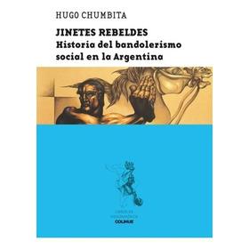 Jinetes Rebeldes - Hugo Chumbita