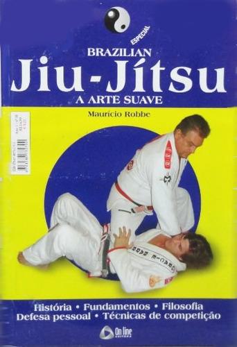 jiu-jitsu    artes marciais   arte suave leia descrição