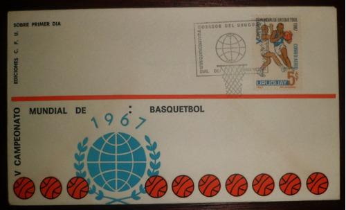 jm* sobre y sello primer dia mundial baskett 1967 uruguay 3