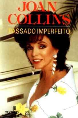 joan collins: passado imperfeito - autobiografia - 1989