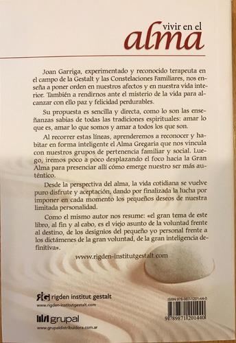 joan garriga bacardí - vivir en el alma - editorial grupal