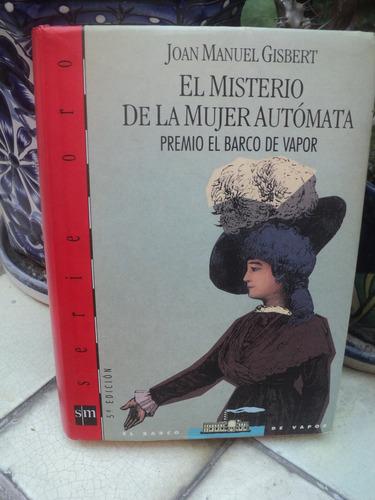 joan manuel gisbert, el misterio de la mujer autómata