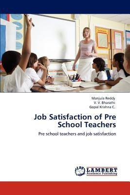 job satisfaction of pre school teachers; reddy, envío gratis