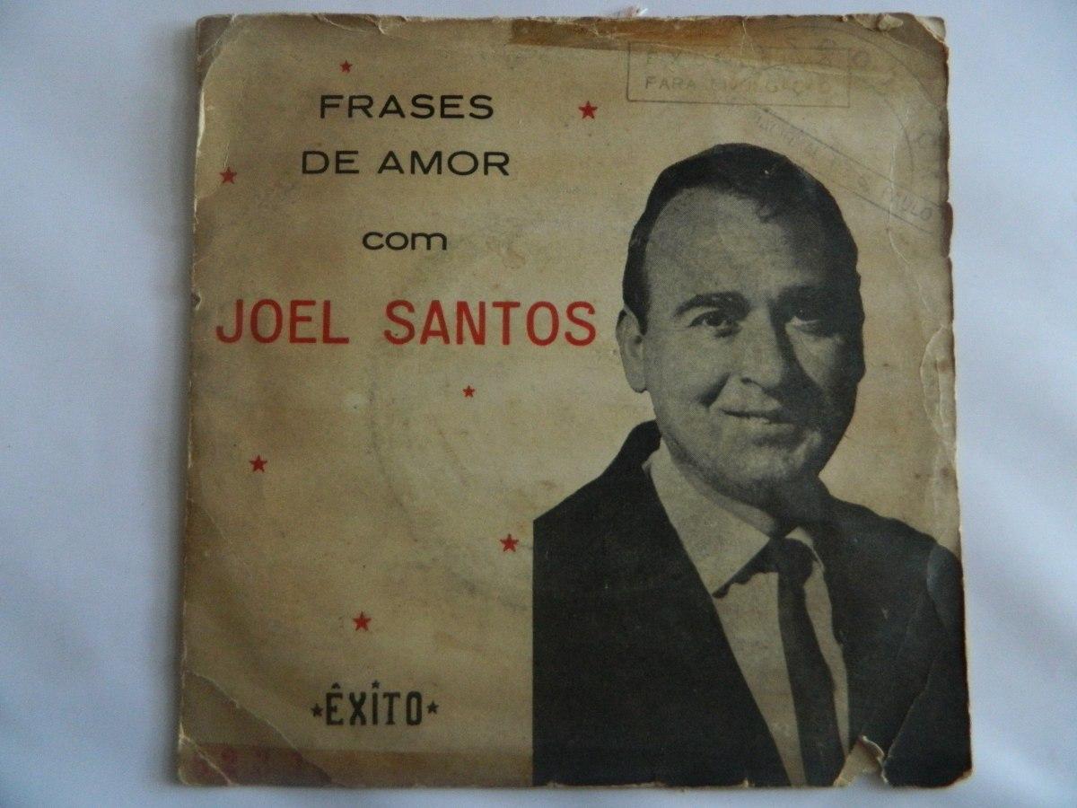 Joel Santos Frases De Amor Compacto Ep 4 R 14990 Em Mercado