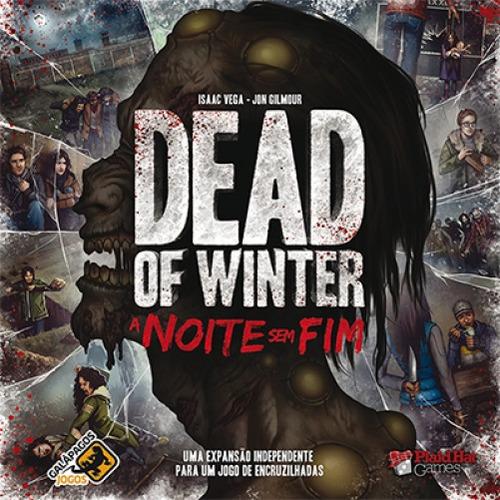 jogo de tabuleiro - dead of winter a noite sem fim