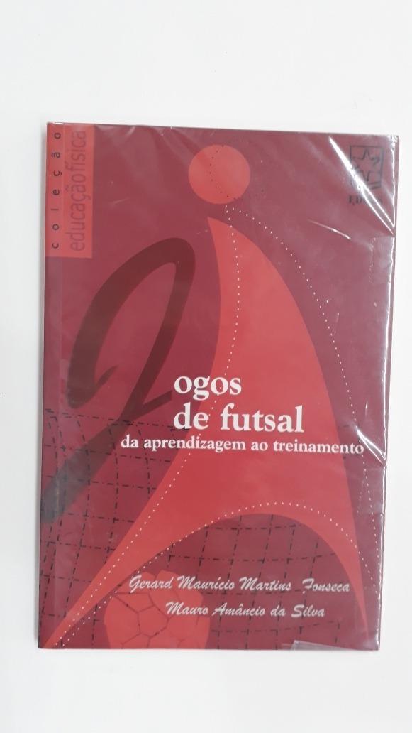 Jogos De Futsal Da Aprendizagem Ao Treinamento Gerard Mauríc - R  24 ... 0c74bd2d381a8