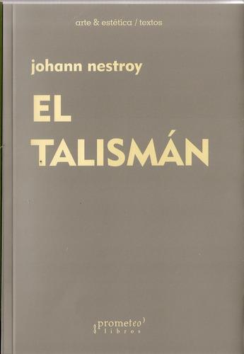 johann nestroy - el talismán
