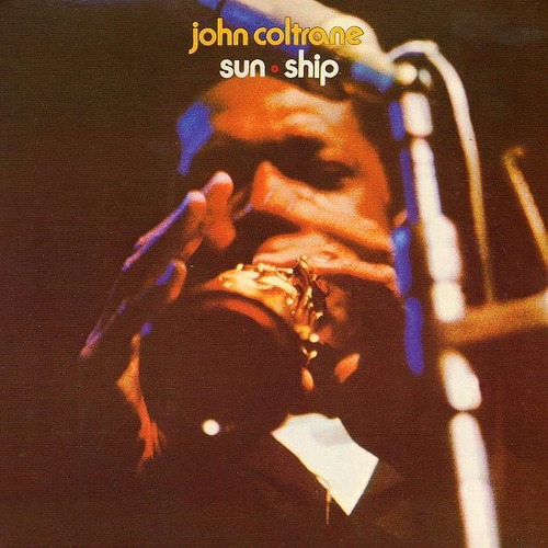 john coltrane sun ship lp vinilo sellado nuevo