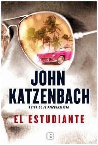 john katzenbach - el estudiante