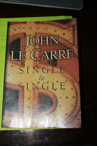 john le carre  single & single