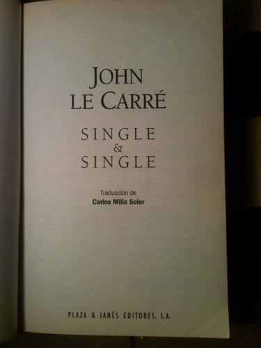 john le carré / single & single