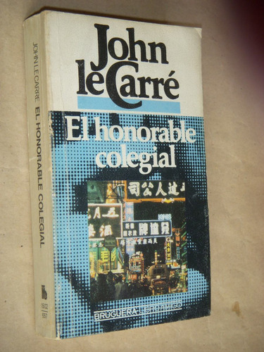 john le carré.el honorable colegial